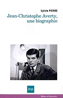 Jean-Christophe Averty, une biographie
