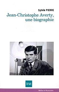 Jean-Christophe Averty, une biographie, Pierre, Sylvie
