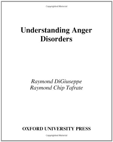 Understanding Anger Disorders by Raymond DiGiuseppe