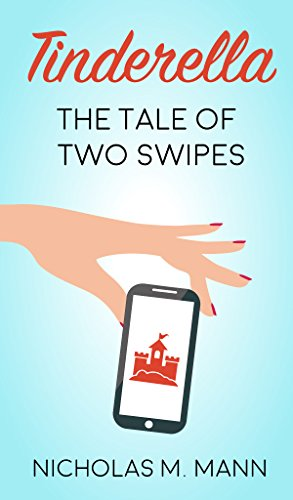 Tinderella: The Tale of Two Swipes