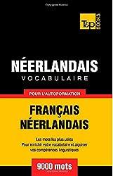 Vocabulaire français-néerlandais pour l'autoformation. 9000 mots