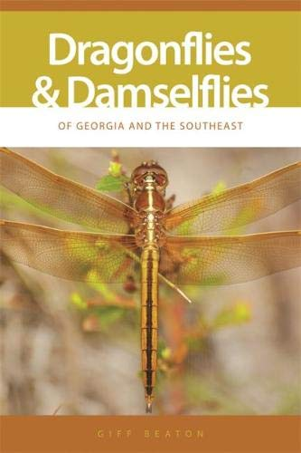 Dragonflies and Damselflies of Georgia and the Southeast (Wormsloe Foundation Nature Book Ser.)
