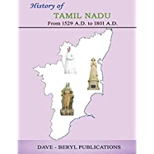 History of Tamil Nadu: From 1529 A.D. to 1801 A.D.