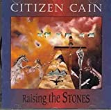 Raising the Stones By Citizen Cain (1998-02-20)