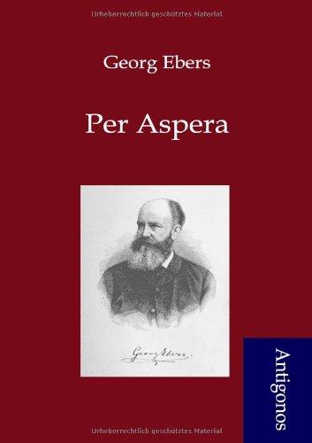 Per Aspera (German Edition) pdf