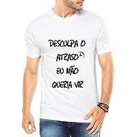 Camiseta Criativa Urbana Não Queria Vir Frases Engraçadas - Masculina 76062370e91