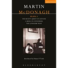McDonagh Plays: 1: The Beauty Queen of Leenane; A Skull in Connemara; The Lonesome West: Beauty Queen of Leenane; a Skull of Connemara; the (Contemporary Dramatists)