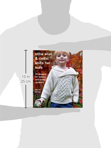 2ead851f6ad7 Little Aran   Celtic Knits for Kids  25 Designs for Babies and Young ...