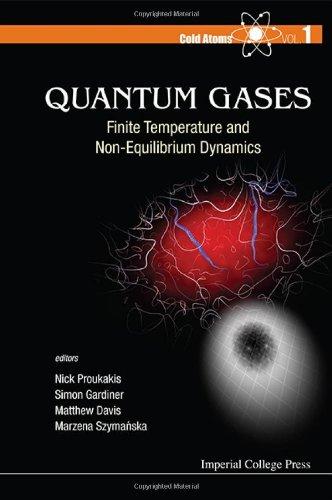 Quantum Gases: Finite Temperature and Non-Equilibrium Dynamics (Cold Atoms)
