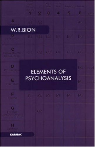 Elements of Psychoanalysis (Maresfield Library) by Wilfred R. Bion (1984-05-30)