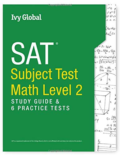 SAT Subject Test in Math Level 2: Study Guide & 6 Practice Tests (Sat 2 Math Level 2 Practice Test)