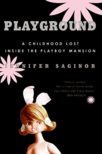 Download Playground: A Childhood Lost Inside the Playboy Mansion ebook