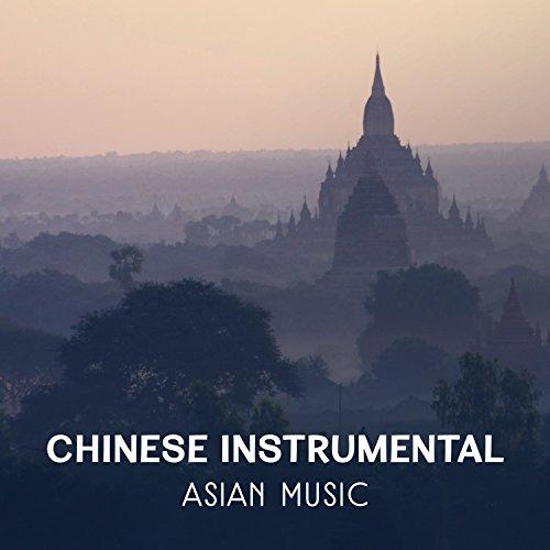 Chinese Instrumental Asian Music: Healing Therapy Sounds for Meditation, Relaxation, Yoga, Sleep, Buddha, Chakra Tibetan Bowls & Bells