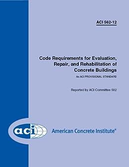 Amazon.com: ACI 562-12: Code Requirements for Evaluation