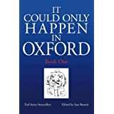 It Could Only Happen in Oxford: Book 1by Turl Street Storytellers