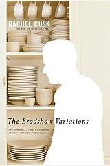 The Bradshaw Variations: A Novel Kindle Edition