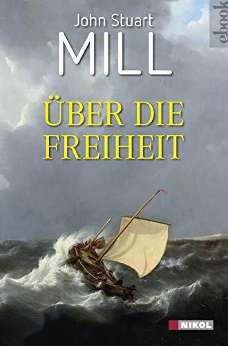 - Über die Freiheit (German Edition)