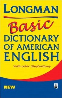 Longman Basic Dictionary of American English [Paperback] [1999] 1 Ed. Pearson Education - Longman Dictionary Basic