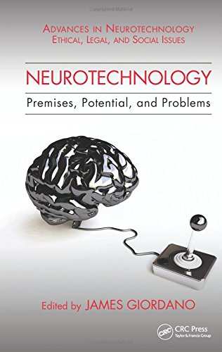Neurotechnology: Premises, Potential, and Problems (Advances in Neurotechnology)