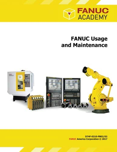 FANUC Usage and Maintenance