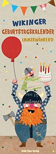 - Wikinger-Geburtstagskalender immerwährend: herzensart für Little Tiger