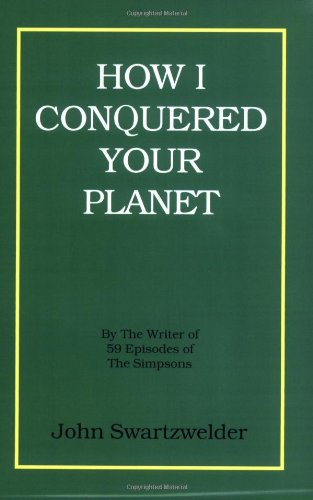 How I Conquered Your Planet