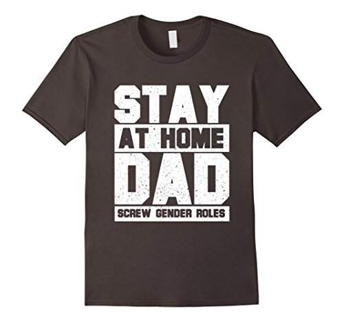 Men's STAY AT HOME DAD SCREW GENDER ROLES T-Shirt XL (Minted Baby Shower)