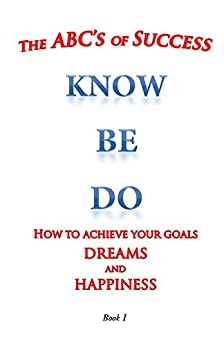 essay about how to achieve success and happiness Free sample essay on how to achieve success everybody wants to succeed in life for some success means achieving whatever they desire or dream for many it is the.