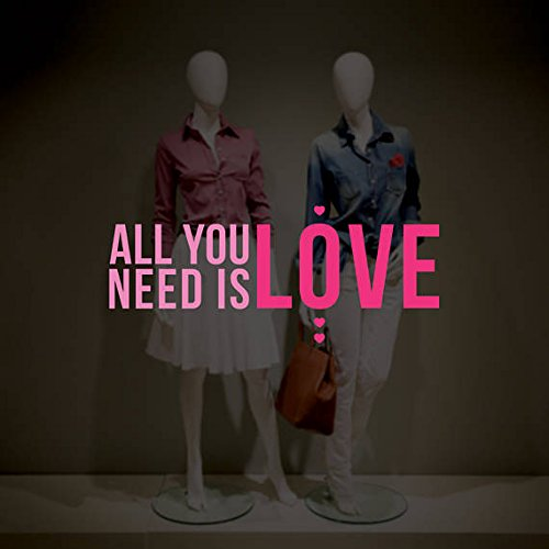All You Need is Love Valentine's Day Window Decal - Removable Vinyl Sticker - Seasonal Shop Window Cling - Valentine's Window Decoration