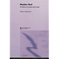 Madder Red: A History of Luxury and Trade