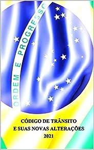 CÓDIGO DE TRÂNSITO E SUAS NOVAS ALTERAÇÕES