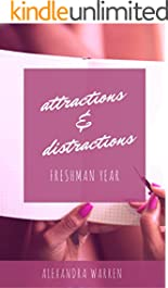 Attractions & Distractions: Freshman Year