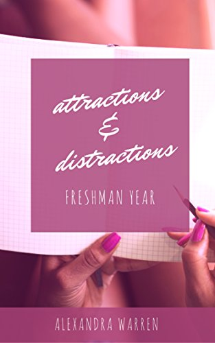Search : Attractions & Distractions: Freshman Year