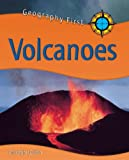 img - for Volcanoes (Geography First) book / textbook / text book