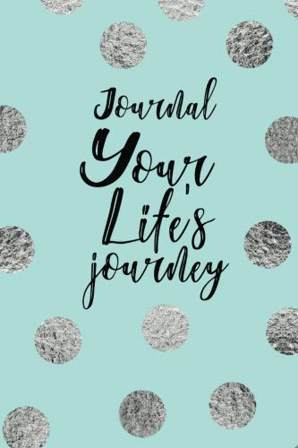 Journal Your Life's Journey: Journals To Write In For Women Cute Plain Blank Notebooks (Journal Of Materials Science Materials In Medicine)