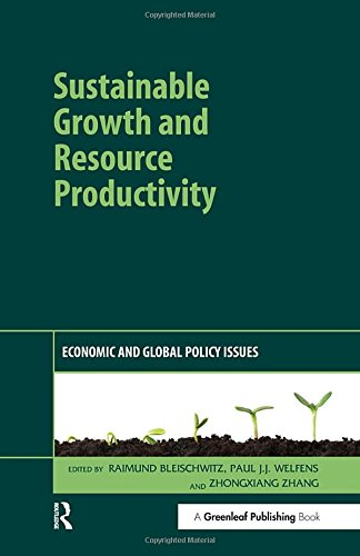 Sustainable Growth and Resource Productivity: Economic and Global Policy Issues
