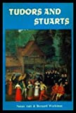 img - for TUDORS AND STUARTS - Time Remembered book / textbook / text book