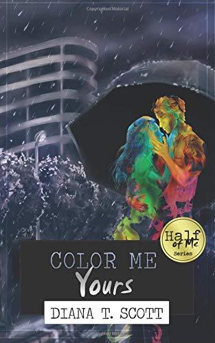Download Color Me Yours (Half of Me) (Volume 3) PDF