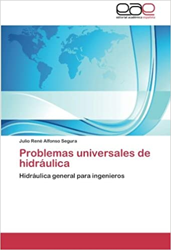 Book Problemas universales de hidráulica: Hidráulica general para ingenieros
