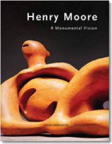 Henry Moore: Monumental Vision (Evergreen)