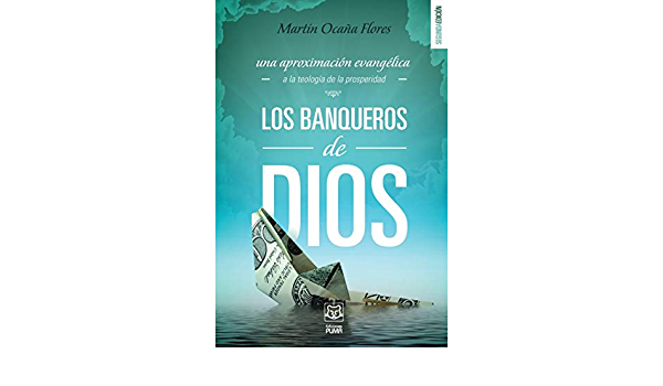Los Banqueros De Dios Spanish Edition 9789972701931 Ocaña Martín Books
