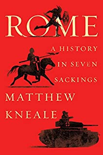 Book Cover: Rome: A History in Seven Sackings