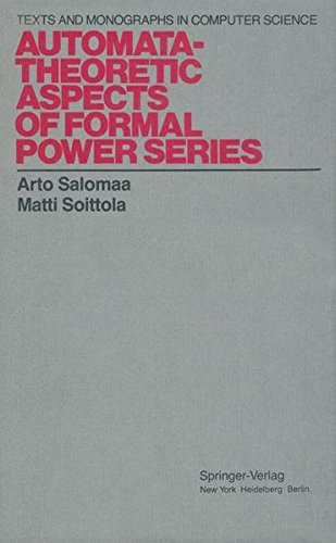 Read Online Automata-Theoretic Aspects of Formal Power Series (Monographs in Computer Science) pdf