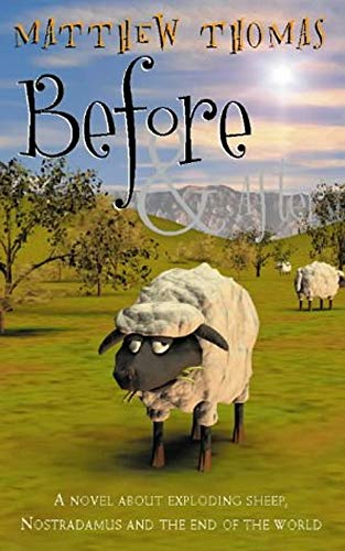 Before and After: The End of The World As We Know It by [Thomas, Matt]