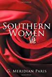 Southern Women, G. Meridian Paris, 1477296123