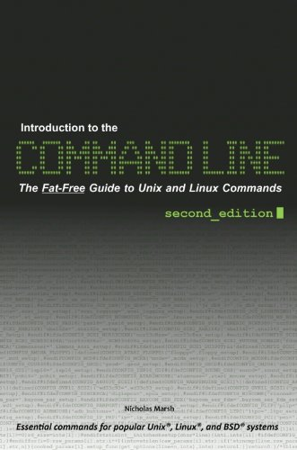 Introduction to the Command Line (Second Edition): The Fat Free Guide to  Unix and Linux Commands