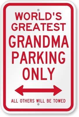 (Unoopler World's Greatest Grandma Parking Sign, 16