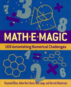 Math-E-magic: 169 astonishing Numerical Challenges