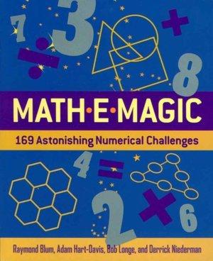 Math-E-magic: 169 astonishing Numerical Challenges