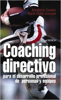 Foro de descargas de libros electrónicos Coaching directivo: Técnicas para el desarrollo profesional de personas y equipos (Eficacia Profesional) PDF iBook 8466705929